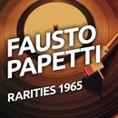 Fausto Papetti - Rarities 1965/Fausto Papetti