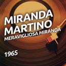 Meravigliosa Miranda/Miranda Martino