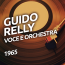 Guido Relly -  Voce e Orchestra/Guido Relly