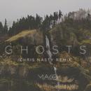 Ghosts (Chris Nasty Remix)/Mako
