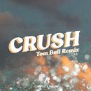 Crush (Tom Bull Remix)/Campsite Dream