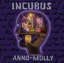 Anna Molly/Incubus