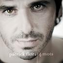 4 mots (Best of)/Patrick Fiori