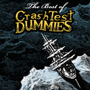 The Best Of/Crash Test Dummies
