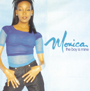 The Boy Is Mine/Monica