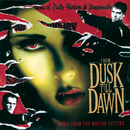 From Dusk Till Dawn - Music From The Motion Picture/Original Soundtrack