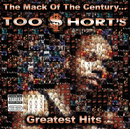 The Mack of the Century...Too $hort's Greatest Hits/Too $hort