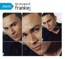 Playlist: The Very Best Of Frankie J/Frankie J