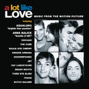 A Lot Like Love - Music From The Motion Picture/A Lot Like Love (Music From The Motion Picture)