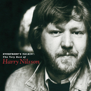 Everybody's Talkin': The Very Best of Harry Nilsson/Harry Nilsson