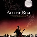 August Rush Soundtrack/August Rush (Motion Picture Soundtrack)
