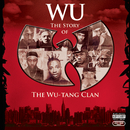 Wu: The Story Of The Wu-Tang Clan/Wu-Tang Clan