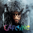 Caféine (Version deluxe)/Christophe Willem