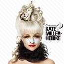 Curiouser/Kate Miller-Heidke