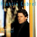 L'essentiel / 1977 - 2007/Francis Cabrel