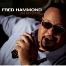 Love Unstoppable/Fred Hammond