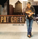 What I'm For/Pat Green