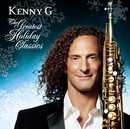 The Greatest Holiday Classics/Kenny G