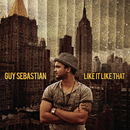 Like It Like That/Guy Sebastian