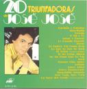 20 Triunfadoras De Jose Jose/José José