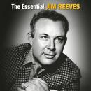 The Essential Jim Reeves/Jim Reeves