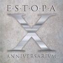X Anniversarivm/Estopa