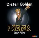 Dieter - der Film/Dieter Bohlen