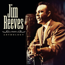 Anthology/Jim Reeves
