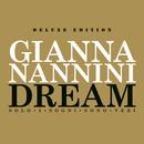 Dream - Solo I Sogni Sono Veri - Extradream Edition/Gianna Nannini
