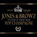 Pop Champagne (Explicit Album Version) feat.Juelz Santana/Jim Jones