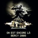 On est encore là - Bercy 2008 (Live)/Suprême NTM