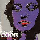 Every Waking Moment/Citizen Cope