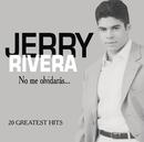 No Me Olvidaras/Jerry Rivera