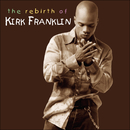 The Rebirth of Kirk Franklin/Kirk Franklin