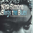 Nina Simone Sings The Blues/Nina Simone