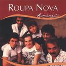 Série Romântico - Roupa Nova/Roupa Nova