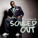 Souled Out (Album Version)/Hezekiah Walker & LFC