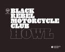 Howl/Black Rebel Motorcycle Club