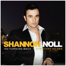 No Turning Back: The Story So Far/Shannon Noll