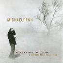 Palms & Runes, Tarot & Tea: A Michael Penn Collection/Michael Penn