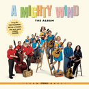 A Mighty Wind - The Album/A Mighty Wind (Motion Picture Soundtrack)