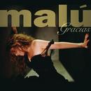 Gracias (1997-2007)/Malú