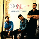 Greatest Hits/No Mercy
