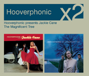Hooverphonic Presents Jackie Cane/The Magnificent Tree/Hooverphonic