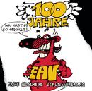 100 Jahre EAV ...ihr habt es so gewollt/EAV