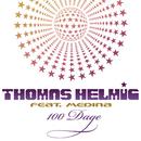 100 Dage( feat.Medina)/Thomas Helmig