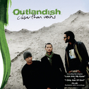 Closer Than Veins/Outlandish