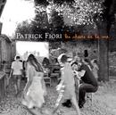 Les choses de la vie/Patrick Fiori
