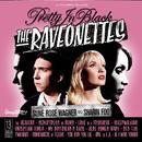 Pretty In Black/The Raveonettes