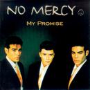 My Promise/No Mercy